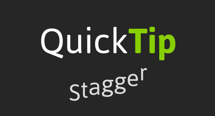 QuickTip: Create staggered animations with TweenMax